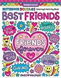 Notebook Doodles Best Friends: Coloring & Activity Book (Design Originals) 29 Fun Friendship-Themed Designs; Beginner-Friendly Empowering Art Activities for Tweens, on High-Quality Perforated Pages