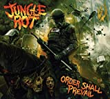 Jungle Rot: Order Shall Prevail (Audio CD)