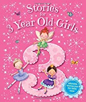 Storybooks - Stories for 3 Year Old Girls - Baby (Igloo Books Ltd) (Young Story Time) 1785570463 Book Cover