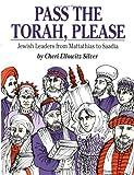 Pass the Torah, Please