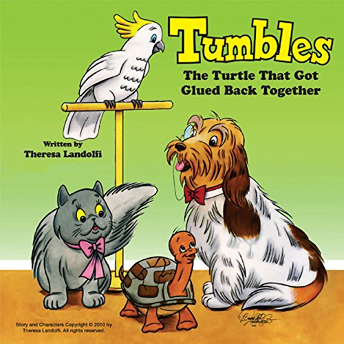 Tumbles: The Turtle That Got Glued Back Together audiobook cover art