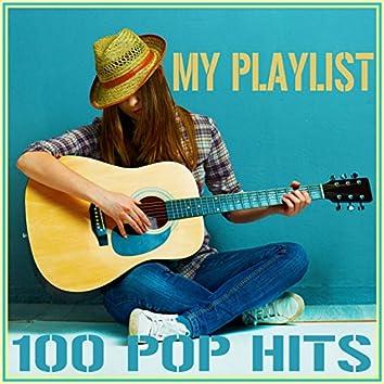 My Playlist - 100 Pop Hits
