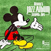 DISNEYS JAZZ ALBUM -JUMPIN & JIVE- by V.A. (2008-09-17)