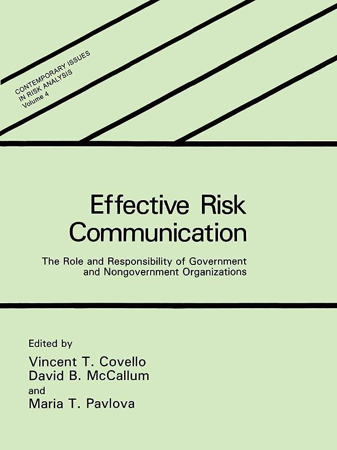 平和な購入世代Effective Risk Communication: The Role and Responsibility of Government and Nongovernment Organizations (Contemporary Issues in Risk Analysis)