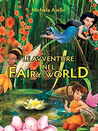Le avventure nel Fairy World