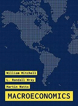 Macroeconomics (English Edition) de [William Mitchell, L. Randall Wray, Martin Watts]