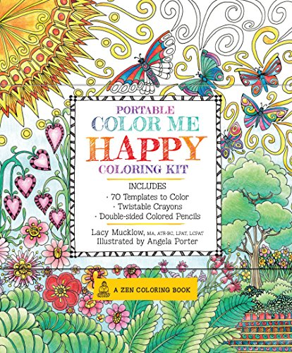 Portable Color Me Happy Coloring Kit: Includes Book, Colored Pencils and Twistable Crayons (A Zen Coloring Book, 7)