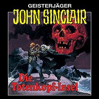 Page de couverture de Die Totenkopf-Insel (John Sinclair 2) [Remastered]