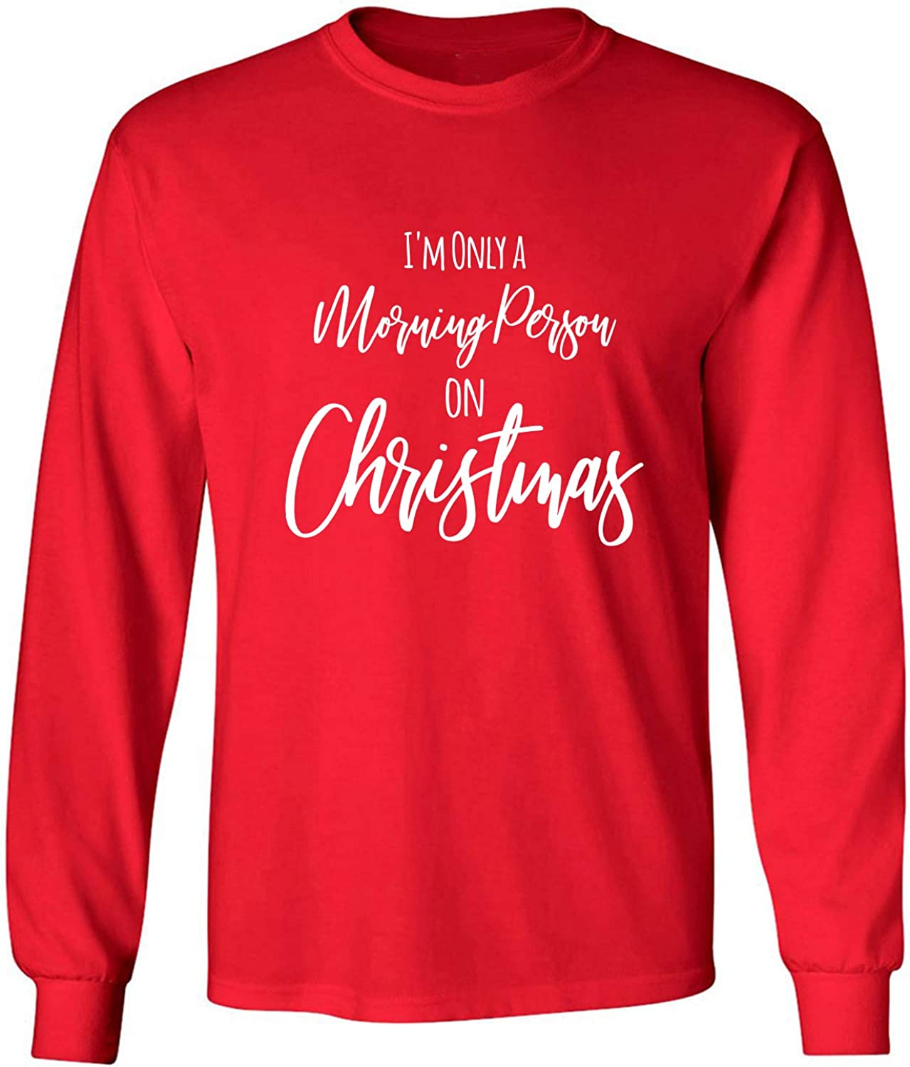 I'm Only A Morning Person Adult Long Sleeve T-Shirt in Red - XXXXX-Large