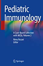 Pediatric Immunology: A Case-Based Collection with MCQs, Volume 2