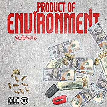 Product of Environment