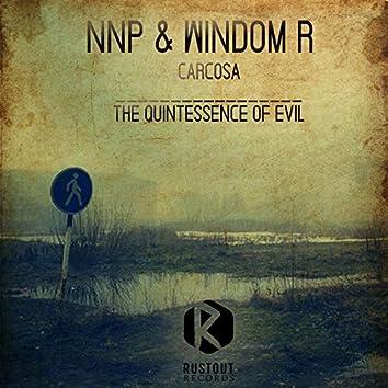 Carcosa / The Quintessence of Evil