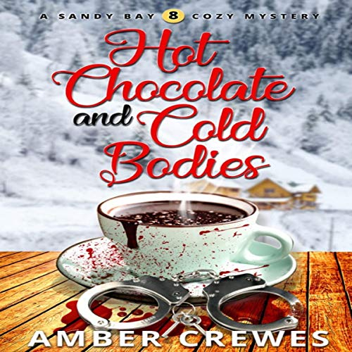 Hot Chocolate and Cold Bodies cover art
