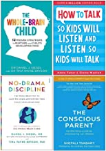 Whole-Brain Child, How To Talk So Kids Will Listen And Listen So Kids Will Talk, No-Drama Discipline, Conscious Parent 4 B...