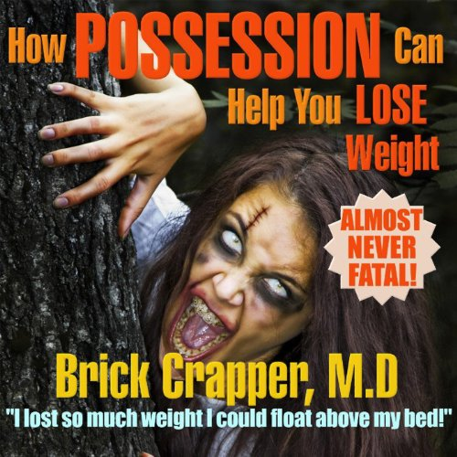 How Possession Can Help You Lose Weight Audiobook By Chris Dolley cover art