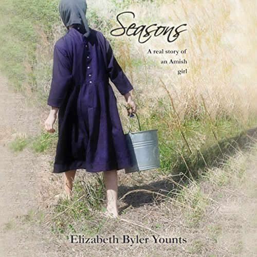 Couverture de Seasons: A Real Story of an Amish Girl