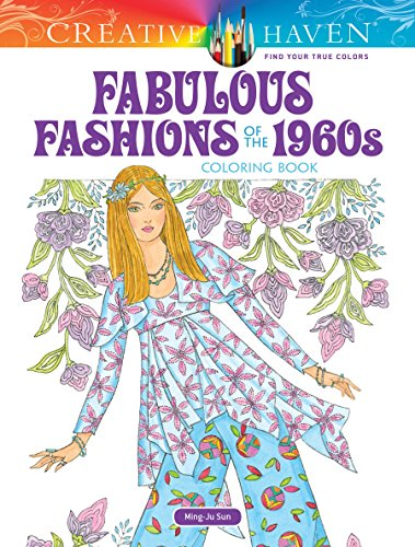 Creative Haven Fabulous Fashions of the 1960s Coloring Book (Creative Haven Coloring Books) 1960's Womens Accessories Belt