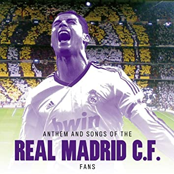 Anthem and Songs of the Real Madrid C. F. Fans - Single