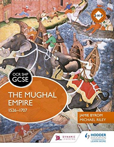 OCR GCSE History SHP: The Mughal Empire 1526-1707 (English Edition)