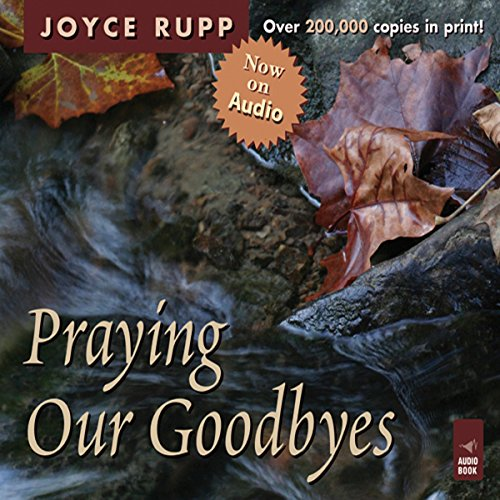 Praying Our Goodbyes audiobook cover art