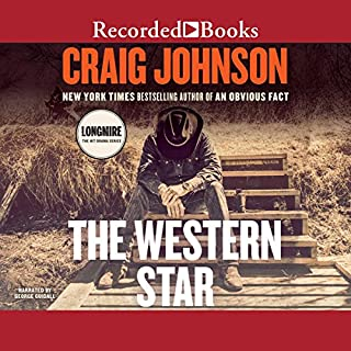The Western Star                   By:                                                                                                                                 Craig Johnson                               Narrated by:                                                                                                                                 George Guidall                      Length: 7 hrs and 39 mins     3,345 ratings     Overall 4.7