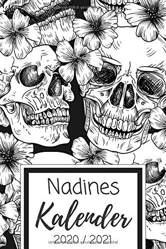 Nadines Kalender 2020 / 2021: 18 Monate Namen personalisierter Planer von Juli 2020 bis Dezember 2021 für Frauen & Mädchen - Tattoo Art Design - ... 20/21 - Ideal als Terminplaner & Organizer