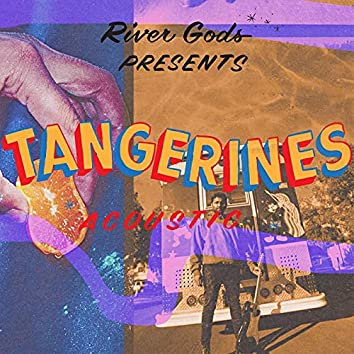 Tangerines (Acoustic)