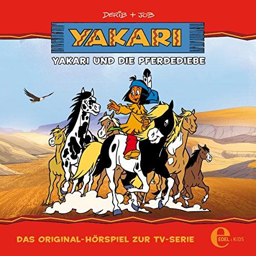 Yakari und die Pferdediebe. Das Original-Hörspiel zur TV-Serie Titelbild