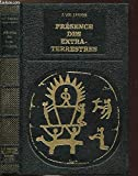 PRESENCE DES EXTRA-TERRESTRES - COLLECTION BIBLIOTHEQUE DES GRANDES ENIGMES