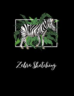 "Zebra Sketching: Novelty Animal Sketchbook, 120 Blank White Pages, Handy Larger Size (8.5""x11""), High Quality matte cover...."