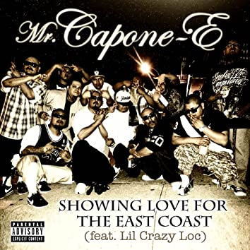 Showing Love for the East Coast (feat. Lil Crazy Loc) - Single