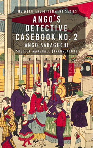Ango's Detective Casebook No. 2: The Meiji Enlightenment Series (English Edition)
