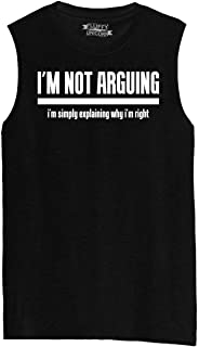 Mens I'm Not Arguing I'm Simply Explaining Why I'm Right Muscle Tank