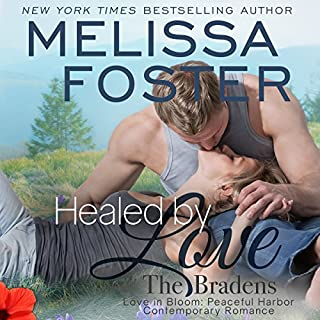 Healed by Love: Nate Braden     Bradens at Peaceful Harbor, Book 1              By:                                                                                                                                 Melissa Foster                               Narrated by:                                                                                                                                 B.J. Harrison                      Length: 7 hrs and 5 mins     73 ratings     Overall 4.7
