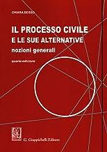 Permalink to Il processo civile e le sue alternative. Nozioni generali PDF