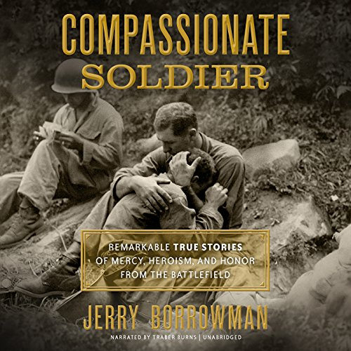 Compassionate Soldier audiobook cover art
