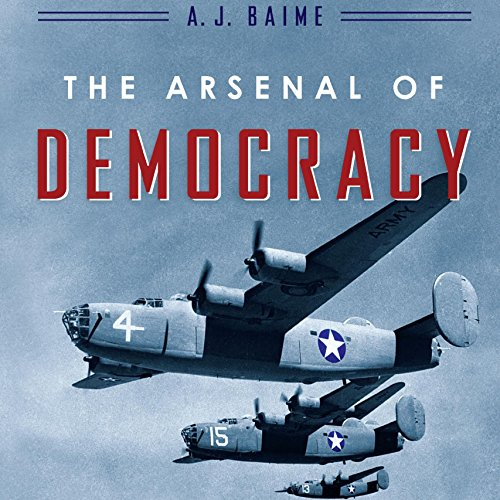 The Arsenal of Democracy audiobook cover art