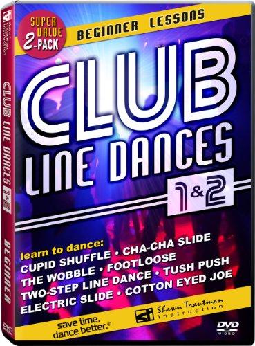 Club Line Dances 1 & 2: Beginner Lessons - Learn to dance the Wobble, Electric Slide, Cha-Cha Slide, Two-Step Line Dance, Cupid Shuffle, Cotton Eyed Joe, Footloose & Tush Push