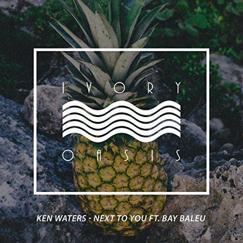 Ken Waters feat. Bay Baleu feat. Bay Baleu