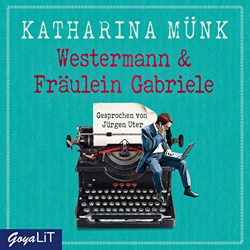 Westermann und Fräulein Gabriele Titelbild