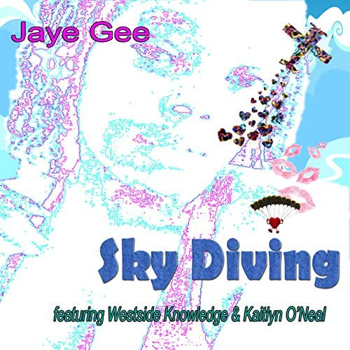 Jaye Gee feat. Westside Knowledge & Kaitlyn O'Neal