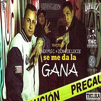 Se Me Da la Gana (feat. Unex M.S.C. & Zona de Locos)