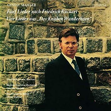 """Mahler: Fünf Lieder nach Friedrich Rückert / Vier Lieder aus """"Des Knaben Wunderhorn"""""""