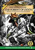 Official Fighting Fantasy Colouring Book 2: The Forest of Doom (The Official Fighting Fantasy Colouring Books)