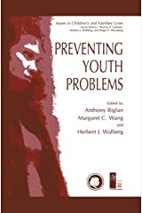 Preventing Youth Problems (Issues in Children's and Families' Lives Book 1) Kindle Edition