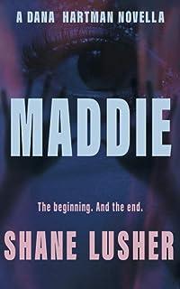 Maddie: A Dana Hartman Novella