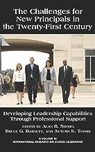 The التحديات لهاتف جديدة principals في القرن الحادي: قدرات تطوير الرائد من خلال محترفة لدعم أبحاث (HC) (International على School الرائد)
