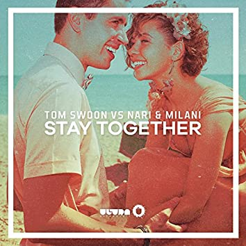 Stay Together (Radio Edit)