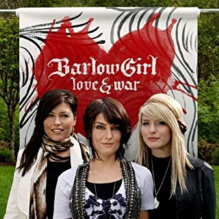 barlowgirl love and war