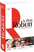 Le Petit Robert de la Langue Française 2019 (French Edition)